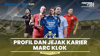 Football Time: Profil dan Jejak Karier Gelandang Anyar Persib Bandung Marc Klok