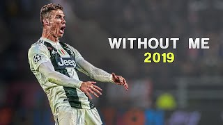 Cristiano Ronaldo 2019 ❯ Halsey   Without Me | Skills & Goals | HD
