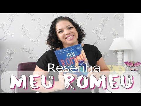 Resenha: Meu Romeu
