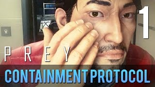 [1] Containment Protocol  (Let's Play Prey PC w/ GaLm)