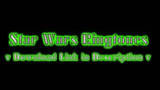 Free Star Wars Ringtones | Download Link in Description