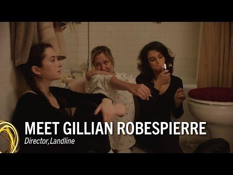 Landline (Behind the Scene 'Gillian Robespierre')