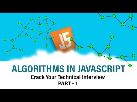 Algorithms In Javascript | Ace Your Interview | Part 1 | Eduonix