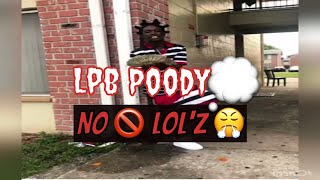 Lpb. Poody - No LoL'Z (Official Audio) Prod. By 1Hardy_