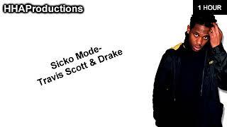 Travis Scott   SICKO MODE Ft. Drake (1 Hour)