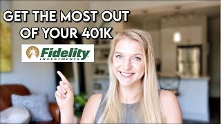 How to Get the Most Out of Your Fidelity 401k