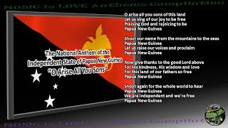 "Papua New Guinea National Anthem ""O Arise All You Sons"" INSTRUMENTAL with lyrics"
