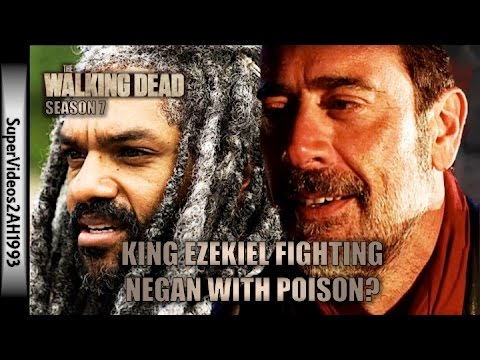 The Walking Dead: King Ezekiel Fighting Negan With Poison? (Season 7)