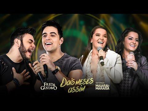 Música Dois Meses Assim (part. Maiara e Maraisa)