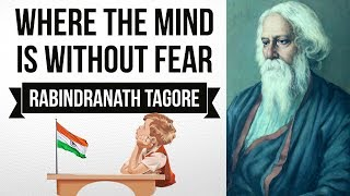 English Poem - Where The Mind Is Without Fear by Rabindranath Tagore - Explanation in Hindi