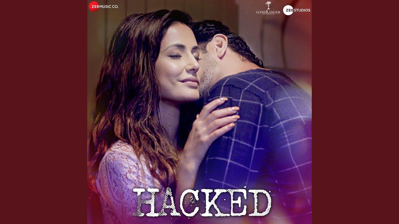 तू जो मिली Tu Jo Mili – Hacked Movie Song