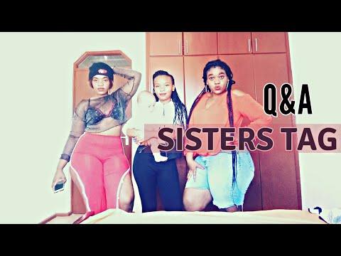 SISTERS TAG\kenyan youtuber