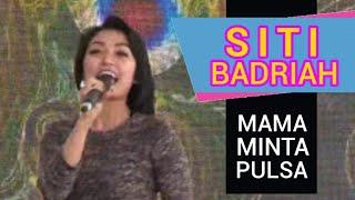 Gambar cover Siti Badriah Mama Minta Pulsa Glodok