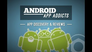 Android App Addicts #493 - Podnutz.com Podcast