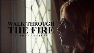 Shadowhunters - Walk Through the Fire