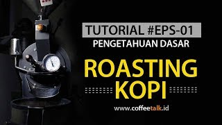 Tutorial Roasting Kopi