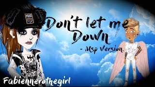 ✘ Don't Let me Down // Msp Version ✘