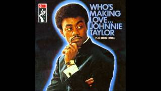 Johnnie Taylor - I'm trying
