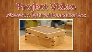 Mitered & Splined Keepsake Box