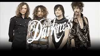 Seemed Like a Good Idea at the Time -The Darkness