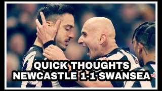 Newcastle United 1-1 Swansea City   Quick thoughts