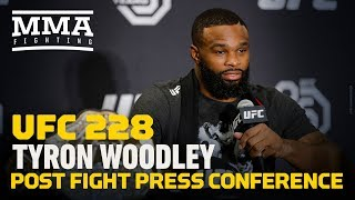 UFC 228: Tyron Woodley Post-Fight Press Conference - MMA Fighting