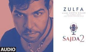 Zulfa (Audio Song) Sajda 2 | Gurmeet Singh | Latest Punjabi