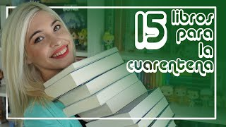 15 LIBROS PARA PASAR LA CUARENTENA #yomequedoencasa