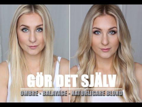 GÖR DET SJÄV - Ombre, balayage, naturligare blond