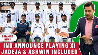 INDIA XI announced for WTC FINAL | ASHWIN and JADEJA in | Betway Test of the Best | Aakash Chopra - BEST