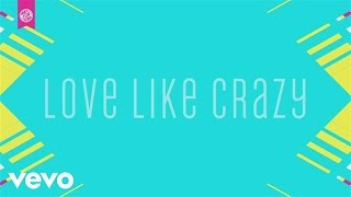 1GN - Love Like Crazy (Official Lyric Video)