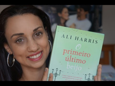 Livro O primeiro último beijo - Ali Harris