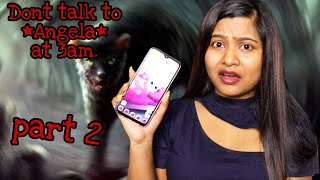 Do Not talk to *ANGELA* at 3AM challenge PART 2 | Is it *REAL* or *FAKE*? | RIA