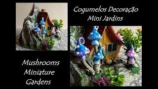 Diy Cogumelos Para Mini Jardins Diy Mushrooms Miniature Gardens