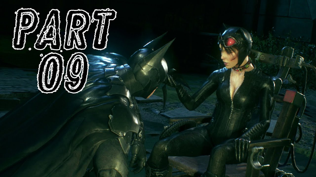 Batman: Arkham Knight – 09 – Catwoman