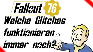 Fallout 76 - Welche Glitches aus Fallout 4 funktionieren immer noch?