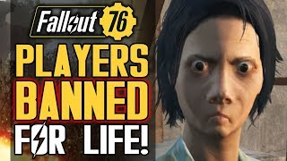 Players BANNED FOR LIFE from Fallout 76!