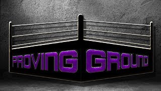 Proving Ground | Episode 2