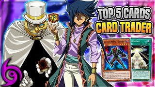 Top 5 Cards to Get From The Card Trader! [Yu-Gi-Oh! Duel Links]