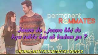 Jaane do - permanent roommates lyrics - vaibhav   - YouTube
