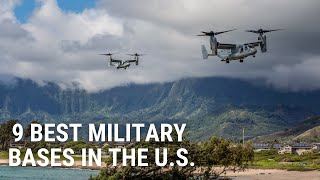 9 Best Military Bases in the U S