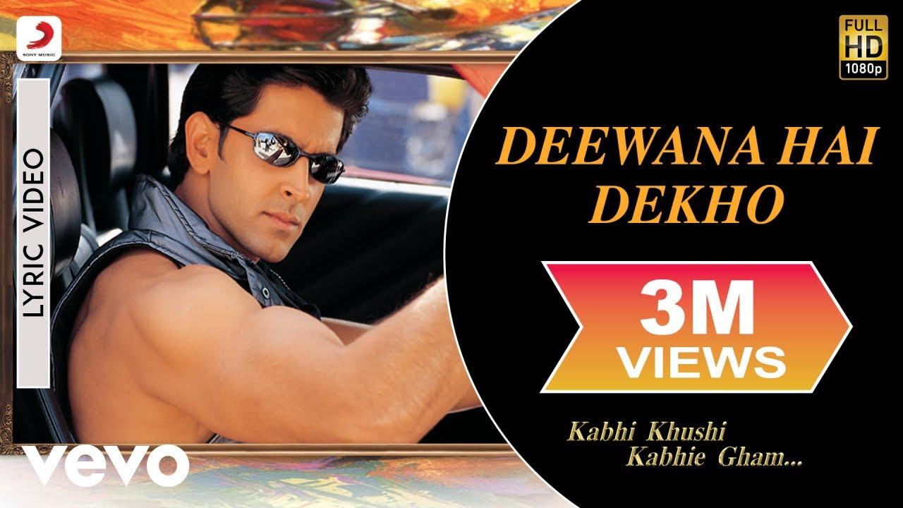 Deewana Hai Dekho Lyrics - Kabhi Khushi Kabhie Gham... (2001)