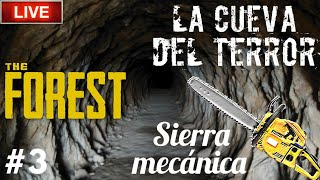 🔴 Directo de The Forest - Entrando en la cueva del terror | Encuentro la sierra mecánica!