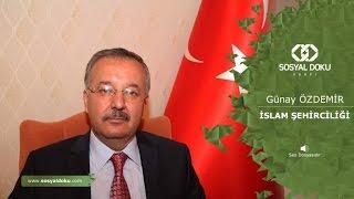 35) Günay Özdemir - İslam Şehirciliği - Karakter Eğitimi