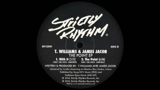 T. Williams & James Jacob - With It
