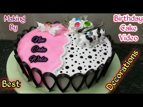 Birthday Cake Best Decorations Cake Making By New Cake Wala