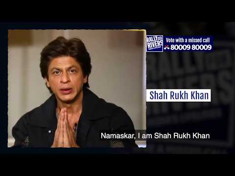 Shahrukh Khan for Rally for Rivers