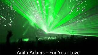 anita adams - for your love