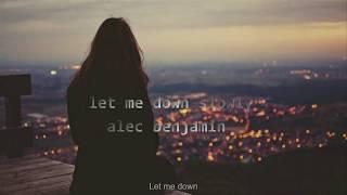 (Vietsub) Let me down slowly - Alec Benjamin