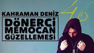 Kahraman Deniz - Dönerci Memocan Güzellemesi (Official Audio)